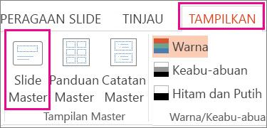 Di tab Tampilan, klik Master Slide.