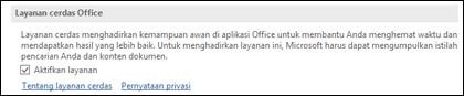 Masuk ke File > Opsi > Umum untuk mengaktifkan atau menonaktifkan Layanan Cerdas