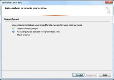 Kotak dialog Tambahkan Akun Baru mengindikasikan pengaturan server email sedang dikonfigurasikan