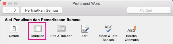 Di Preferensi Word, klik Tampilan untuk mengubah preferensi tampilan.