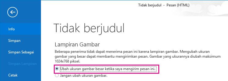 Dengan mengklik opsi ini, Anda dapat mengubah ukuran gambar Outlook ketika dikirim.