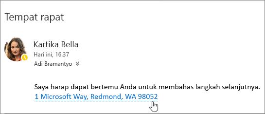Cuplikan layar pesan email dengan teks tentang Rapat dan alamat Rapat yang digarisbawahi untuk menunjukkan bahwa bisa dipilih untuk menampilkan di Bing Maps.