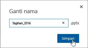 Mengganti nama dialog dengan tombol Simpan disorot.