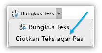 Cuplikan layar memperlihatkan tombol Menciutkan Teks agar Pas pada pita.