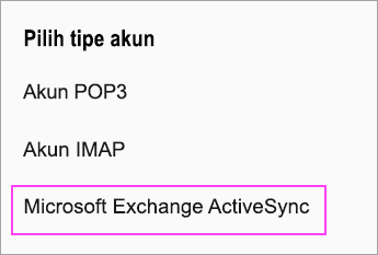Pilih Microsoft Exchange ActiveSync