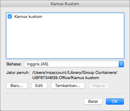 Dalam kotak dialog Kamus Kustom, Anda dapat menambahkan, mengedit, dan memilih kamus kustom untuk digunakan dalam memeriksa ejaan.
