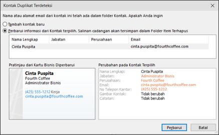 Jika Anda memiliki sebuah kontak duplikat, Outlook menanyakan apakah Anda ingin diperbarui.