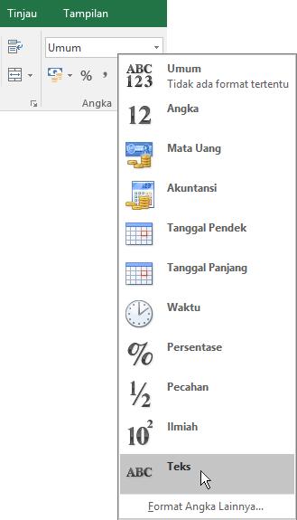Dalam Excel, di tab Beranda, dalam grup Angka, pilih panah bawah di kotak Umum untuk memilih format angka yang akan digunakan.
