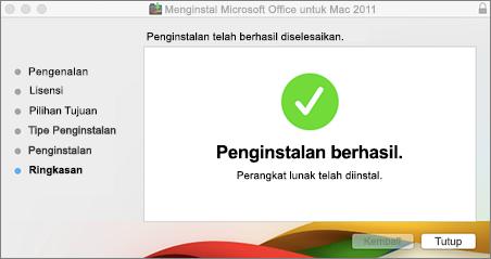 Cuplikan layar jendela yang berkata bahwa penginstalan berhasil