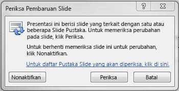 Centang kotak dialog untuk Pembaruan Slide