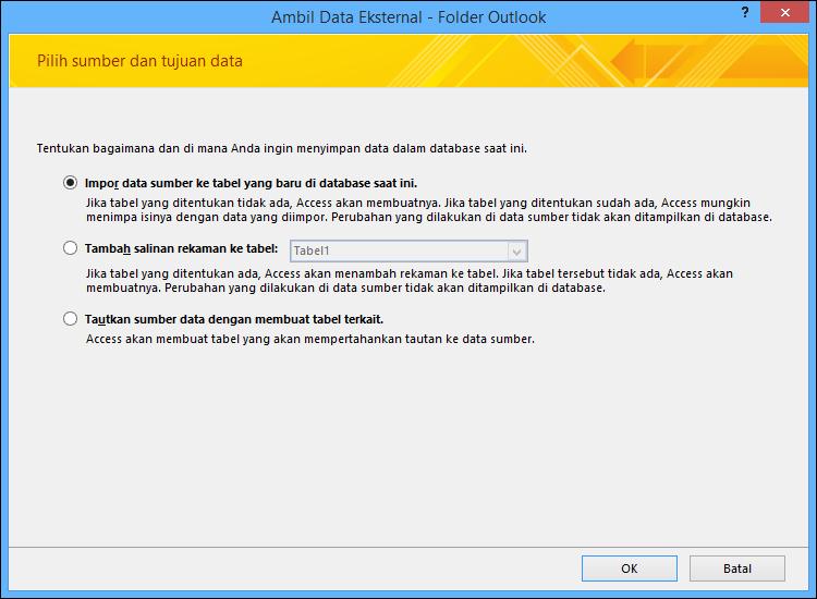 Pilih untuk mengimpor, menambahkan, atau menautkan ke folder Outlook.