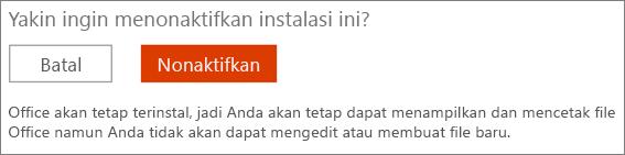Konfirmasi permintaan Anda untuk menonaktifkan instalasi Office