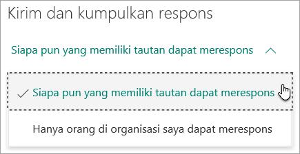 Pilih siapa yang dapat merespons formulir Anda
