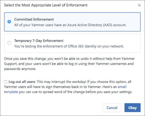 Cuplikan layar kotak dialog konfirmasi yang memperlihatkan tingkat penerapan untuk Office 365 masuk.