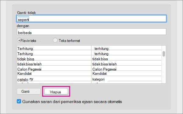 Pilih sebuah item di daftar Koreksi Otomatis, lalu klik Hapus untuk menghapusnya.