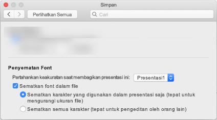 Menggunakan PowerPoint > preferensi untuk mengaktifkan font menyematkan untuk file Anda