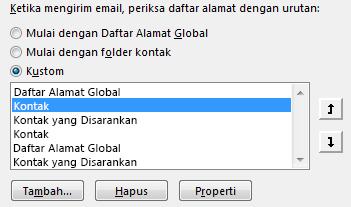 Anda dapat memperbaiki urutan Outlook yang mengakses buku alamat Anda menggunakan tanda panah.