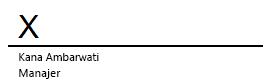 Baris tanda tangan di Word dengan tanda X yang menandai tempat tanda tangan harus dituliskan