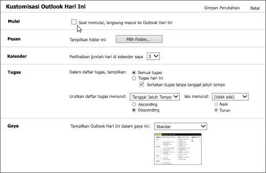"""Cuplikan layar panel kustomisasi Outlook hari ini di Outlook, memperlihatkan opsi yang tersedia untuk Startup, pesan, kalender, tugas, dan gaya. Kursor mengarahkan ke kotak centang untuk """"Saat memulai, langsung masuk ke Outlook hari ini""""."""