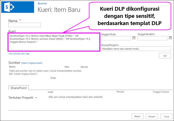DLP kueri yang berisi informasi sensitif tipe