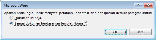 Mengubah default kotak dialog perataan paragraf, indentasi, dan penspasian
