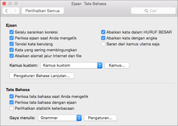 Ubah pengaturan yang memengaruhi pemeriksaan ejaan dan tata bahasa dalam kotak dialog Ejaan & Tata Bahasa.