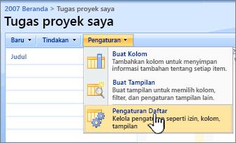 Dari tombol Pengaturan, klik Pengaturan daftar