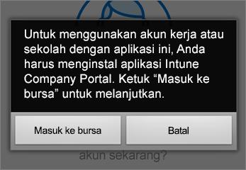 Ketuk Kunjungi bursa untuk mendapatkan aplikasi Portal Perusahaan Intune
