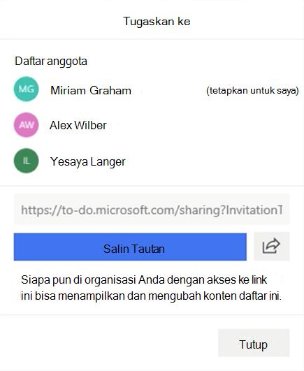 Cuplikan layar memperlihatkan menu tetapkan ke terbuka dan opsi untuk ditetapkan ke daftar anggota: Miriam Graham, Alex Wilber, dan Isaiah Langer serta opsi untuk menyalin dan berbagi link daftar.