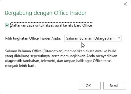 Kotak dialog Bergabung dengan Office Insider dengan opsi tingkat Saluran Bulanan (Ditargetkan)