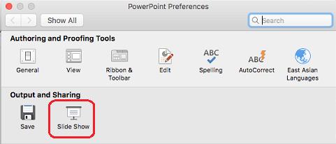 Dalam kotak dialog preferensi PowerPoint, di bawah Output dan berbagi, klik peragaan Slide.