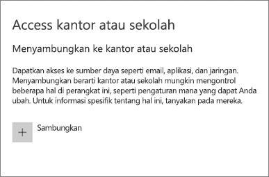 Pilih Sambungkan di bawah Akses kantor atau sekolah