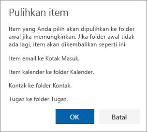 Cuplikan layar memperlihatkan kotak dialog Item yang Dipulihkan yang menjelaskan bahwa item yang dipilih untuk dipulihkan akan dikembalikan ke folder aslinya jika memungkinkan.