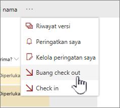 Klik buang Check Out untuk membatalkan perubahan apa pun pada file dan buang cek keluar