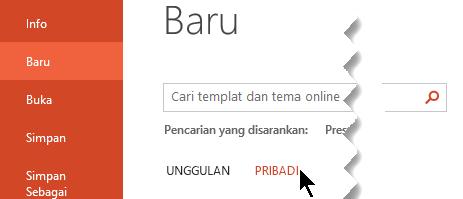 Di bawah File > baru, pilih opsi pribadi untuk melihat Templat pribadi Anda
