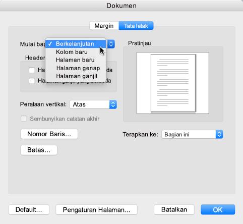 Untuk mengubah hentian bagian menjadi berkelanjutan, masuk ke menu Format, klik dokumen kemudian atur awal bagian menjadi Berkelanjutan