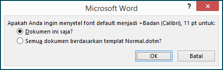 Pilih lingkup font yang Anda inginkan untuk dijadikan default.