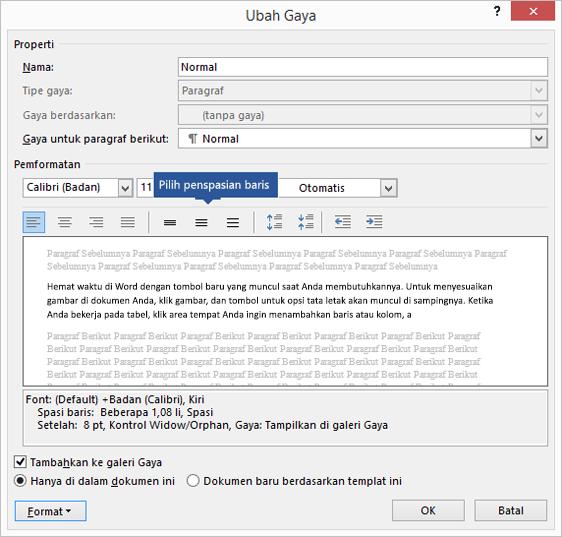 Ubah opsi penspasian baris sesuai keinginan untuk menyesuaikan penspasian vertikal di Word.
