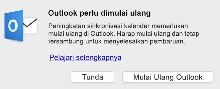 Peningkatan sinkronisasi kalender memerlukan mulai ulang di Outlook. Harap mulai ulang dan tetap tersambung untuk menyelesaikan pembaruan.