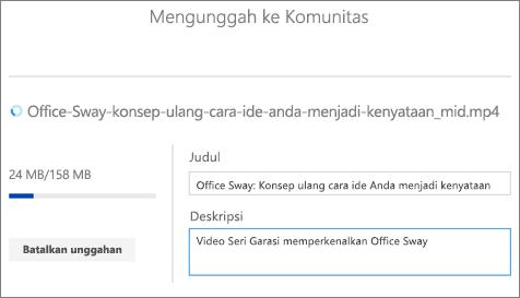 Cuplikan layar tampilan Mengunggah yang menampilkan judul, deskripsi, dan kemajuan unggahan video.