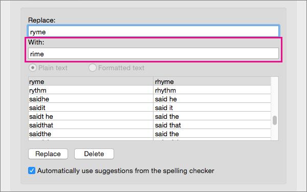Pilih sebuah item di daftar Koreksi Otomatis untuk mengubah teks pengganti dalam kotak Dengan.