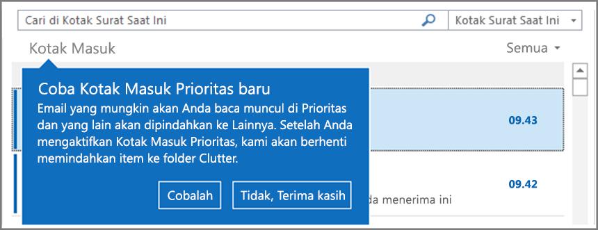 Gambar tampilan Kotak Masuk Prioritas saat diluncurkan kepada pengguna dan Outlook dibuka kembali.