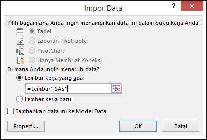 Dalam kotak dialog Impor Data, pilih untuk meletakkan data di lembar kerja yang sudah ada, pengaturan default, atau di lembar kerja baru