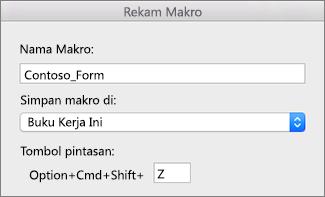 Formulir Rekaman Makro Excel untuk Mac