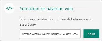 Tombol Salin menyalin kode semat yang Anda lalu bisa menempelkan di halaman web.