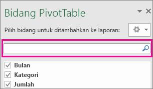 Kotak Pencarian dalam kotak bidang PivotTable