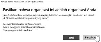 Di layar Pastikan bahwa ini adalah organisasi Anda, klik Gabung