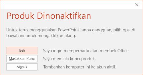 Perlihatkan pesan yang menunjukkan bahwa instalasi Office telah dinonaktifkan.