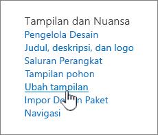 Bagian tampilan dan nuansa situs pengaturan dengan Ubah tampilan disorot