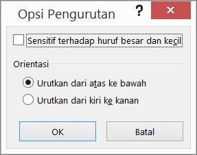Dalam kotak dialog Urutkan, klik Opsi